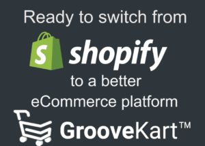 shopify vs groovekart-Groovefunnels launch